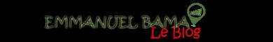 Le Blog de Emmanuel Bama